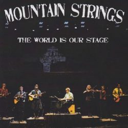 Mountain Strings The World is Our Stage Cover